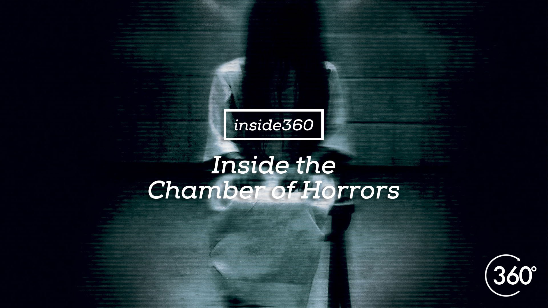 Inside the Chamber of Horrors
