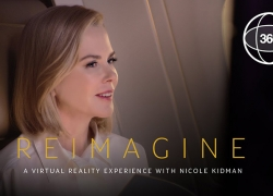 360-degree VR experience with Nicole Kidman