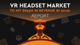 VR Headset Market to Hit $1B in Revenue in 2016